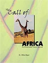 The Call Of وإفريقيا: منتج ً ا illustrated السفر journal