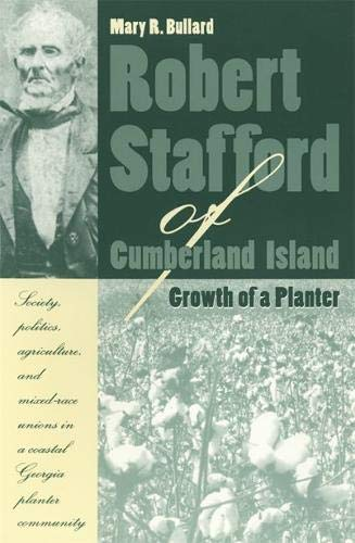 Robert Stafford of Cumberland Island: Growth of a Planter