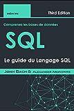 Comprenez les bases de données SQL: Le guide du Langage SQL