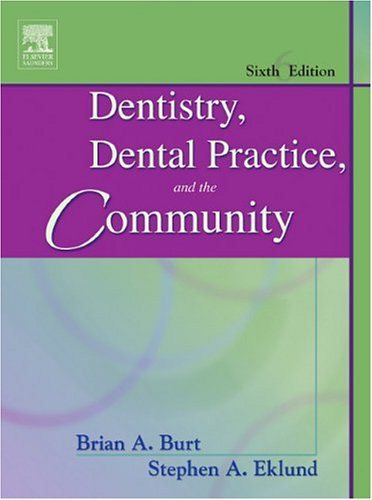 Image OfDentistry, Dental Practice, And The Community, 6th Edition