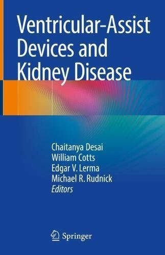 Ventricular-Assist Devices and Kidney Disease: Clinical Perspectives (English Edition)