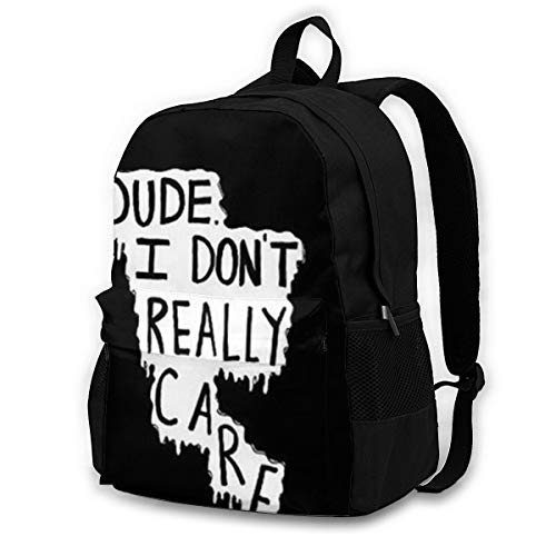 Dude I Dont Really Care Outdoor Cycling Backpack Capacity Antitheft Adult Backpack