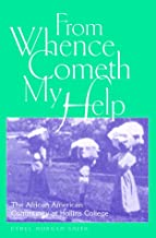 From Whence Cometh My Help: The African American Community at Hollins College