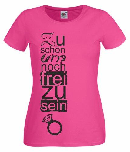 Junggesellenabschied Damen/Girlie T-Shirt Motiv Zu schön um noch frei zu Sein pink M
