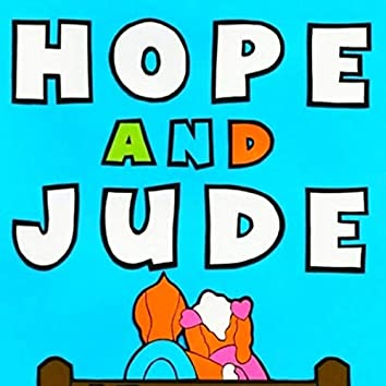 Hope and Jude