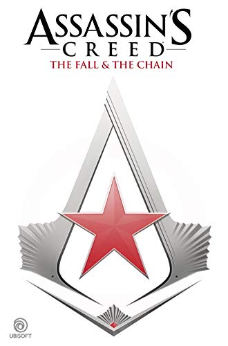 Assassin's Creed: The Fall & The Chain (English Edition)