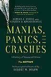 Manias, Panics, and Crashes: A History of Financial Crises, Seventh Edition - Robert Z. Aliber