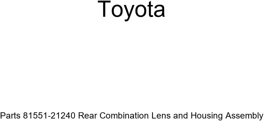 Genuine Toyota Max 49% OFF Parts 81551-21240 Rear Housi and Lens Combination Low price