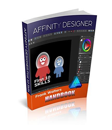 Affinity Designer for Desktop: Beginners Guide - First 10 Skills