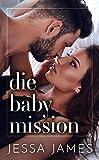 Die Baby Mission