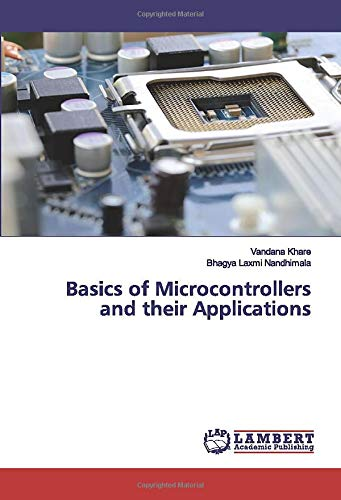Basics of Microcontrollers and their Applications