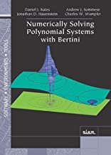 Numerically Solving Polynomial Systems with Bertini (Software, Environments and Tools)