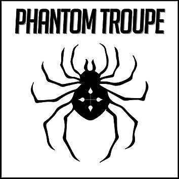 Phantom Troupe (Hunter X Hunter) [feat. Sketti, Daddyphatsnaps, Halacg, Sophia Dere, Gameboyjones, Shwabadi, Breeton Boi, Savvy Hyuga, Baker the Legend, FrivolousShara, Connor Quest!, Sl!ck & Rustage]