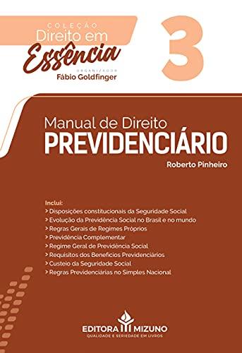 Manual De Direito Previdenciário - Volume 3 - Coleção Direito Em Essência