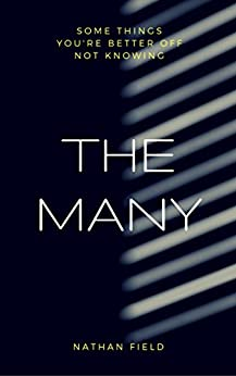 The Many: The cult psychological thriller by [Nathan Field]