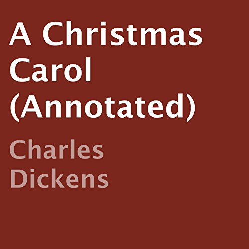 A Christmas Carol (Annotated) audiobook cover art