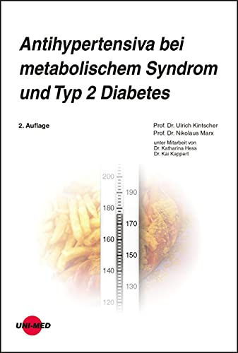Antihypertensiva bei metabolischem Syndrom und Typ 2 Diabetes (UNI-MED Science)