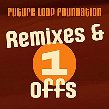 Remixes and One-Offs
