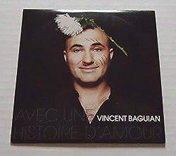 Vincent BAGUIAN - Avec Une Histoire d'Amour - 1-trk - cds - PROMOTIONAL ITEM