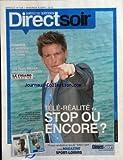 DIRECT SOIR [No 739] du 09/04/2010 - TELE-REALITE / STOP OU ENCORE - MICKAEL VENDETA -LES PLUS CHAMBRES D'HOTES -SCIENCE / LE MYSTERE DU LINCEUL DE TURIN