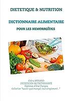Dictionnaire alimentaire pour les hémorroïdes
