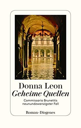 Buchseite und Rezensionen zu 'Geheime Quellen: Commissario Brunettis neunundzwanzigster Fall' von Leon, Donna