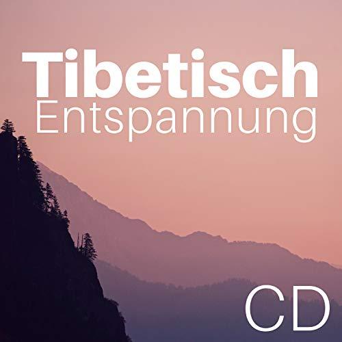 Tibetisch Entspannung CD - Tibetische Schalen und Glocken