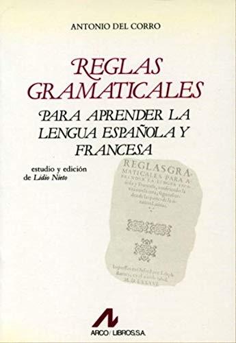 Reglas gramaticales: para aprender la lengua española y la francesa (Bibliotheca philologica)