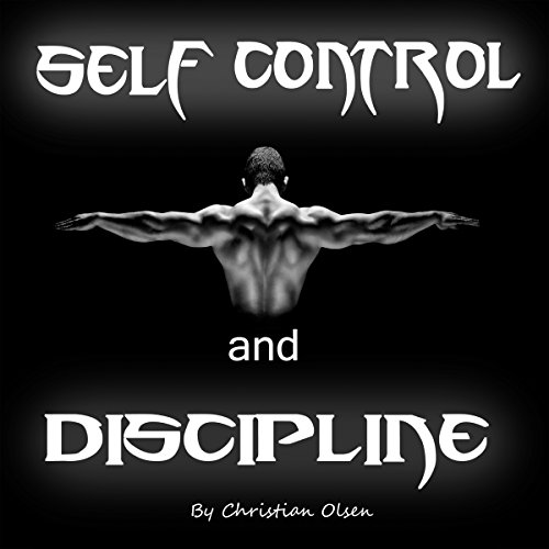 Self Control and Discipline audiobook cover art