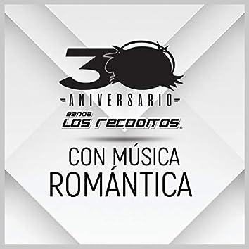 Con Música Romántica (Versión 30 Aniversario)