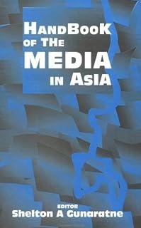 Handbook of the Media in Asia