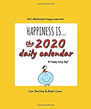 Happiness is... the 2020 daily calendar