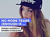 No More Tears (Enough Is Enough) in the Style of Donna Summer & Barbra Streisand