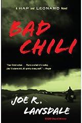 Bad Chili: A Hap and Leonard Novel (4) (Hap and Leonard Series) Kindle Edition