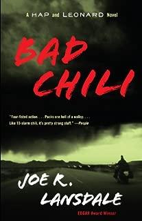 Bad Chili: A Hap and Leonard Novel (4) (Hap and Leonard Series)