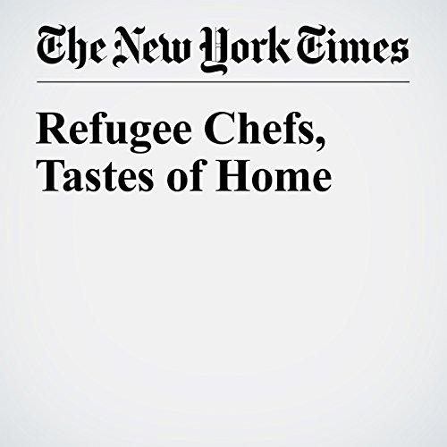 Refugee Chefs, Tastes of Home cover art