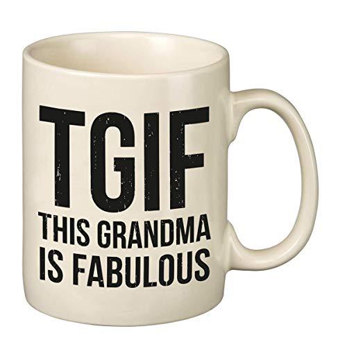 TGIF THIS GRANDMA IS FABULOUS Mug