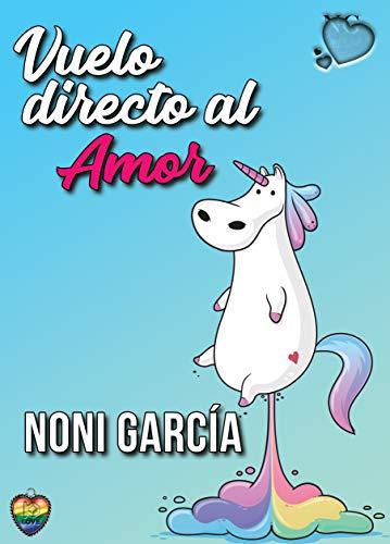 Vuelo directo al amor (Unicornios nº 1)