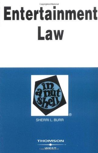 Entertainment Law in a Nutshell (Nutshell Series)