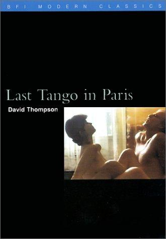 Last Tango in Paris (Bfi Modern Classics)