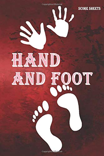 Hand & Foot Score Sheets: hands and feet score sheet logbook