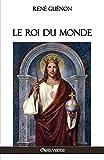 Le Roi du Monde - Omnia Veritas Ltd - 31/12/2017