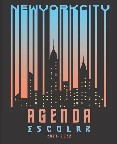 Agenda Escolar 2021-2022 New york: Agenda 2021 2022 semana vista | Planificador semanal para niñas y niños | material escolar Ideal para Estudiantes de Primario colegio secundaria | Portada neuva york
