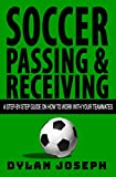 Soccer Passing & Receiving: A...