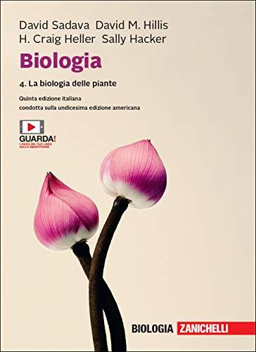 Biologia. Con e-book. La biologia delle piante (Vol. 4)