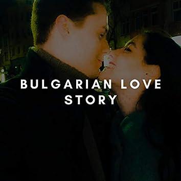Bulgarian Love Story