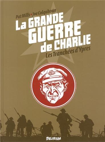 La Grande Guerre de Charlie - volume 5: Les tranchées d'Ypres
