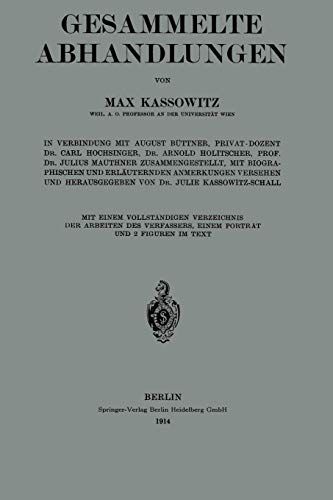 Gesammelte Abhandlungen: Mit Einem Vollständigen Verzeichnis Der Arbeiten Des Verfassers, Einem Porträt Und 2 Figuren in Text PDF Books
