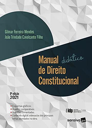 Manual didático de direito constitucional - Série IDP