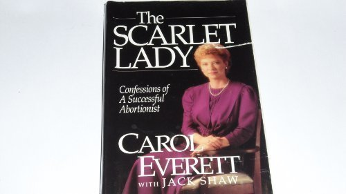 Image of The Scarlet Lady: Confessions of a Successful Abortionist